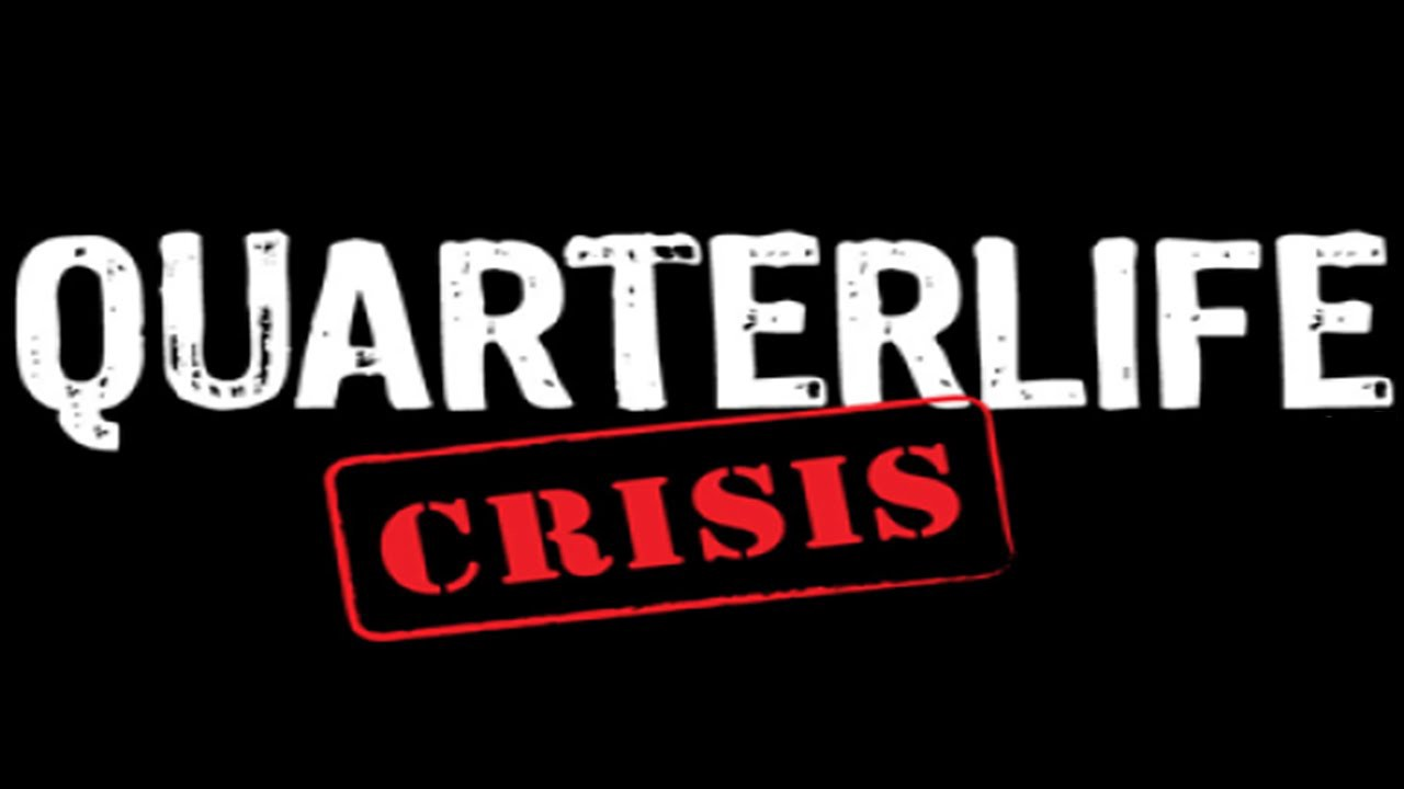 the quarter life crisis excerpts for now medium