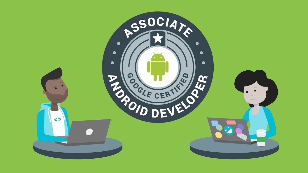 How To Prepare And Pass The Google Certified Associate Android