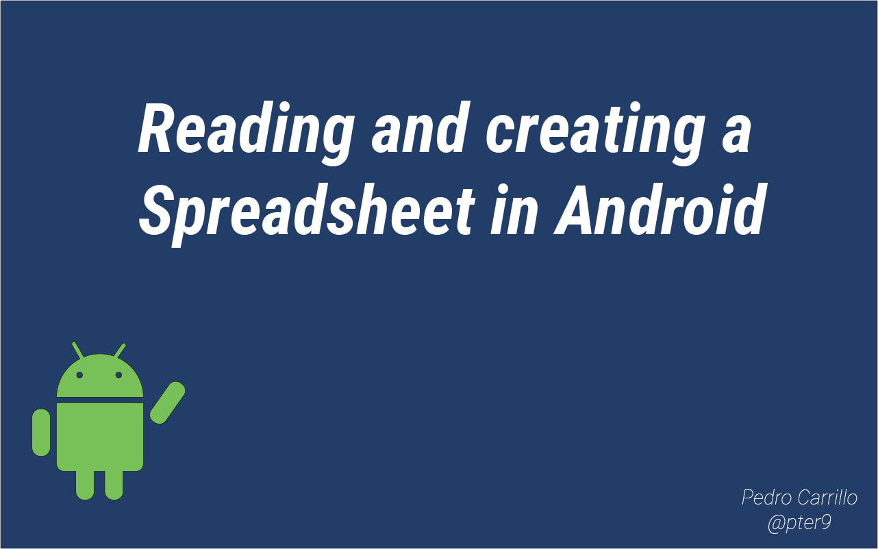 Creating A Spreadsheet In Android Pedro Carrillo Medium