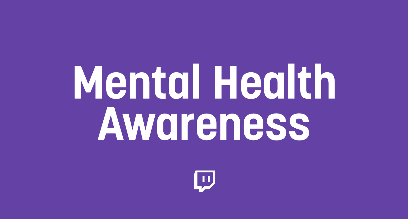 Streamers Help Us Spread Mental Health Awareness This Month