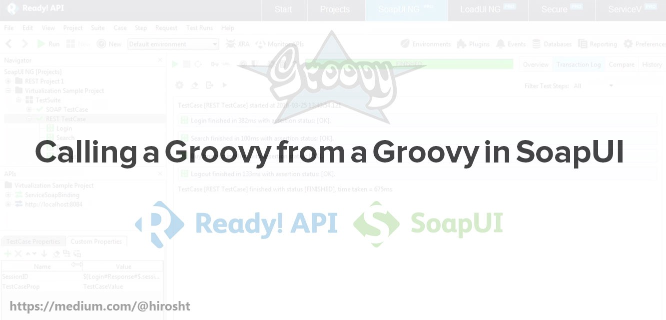 calling a groovy from a groovy in soapui techie qa medium