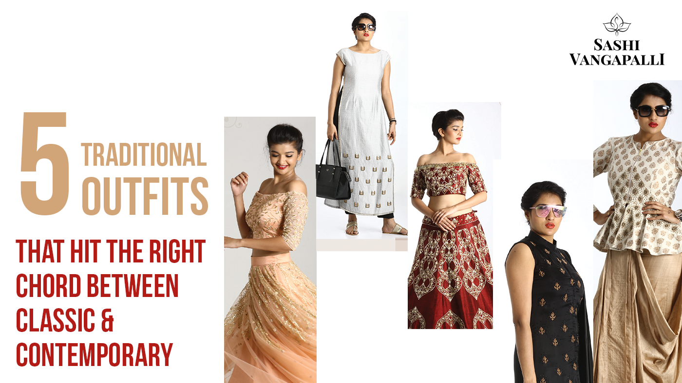 5 Traditional Outfits That Hit The Right Chord Between Classic ...
