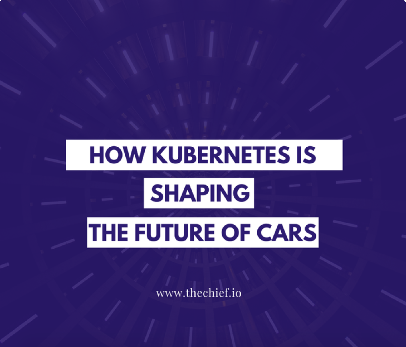 How Kubernetes Is Shaping the Future of Cars