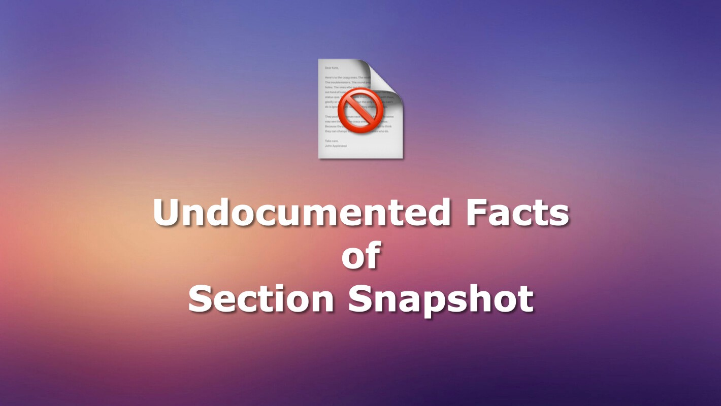 The Undocumented Facts of Diffable Data Source Section Snapshot
