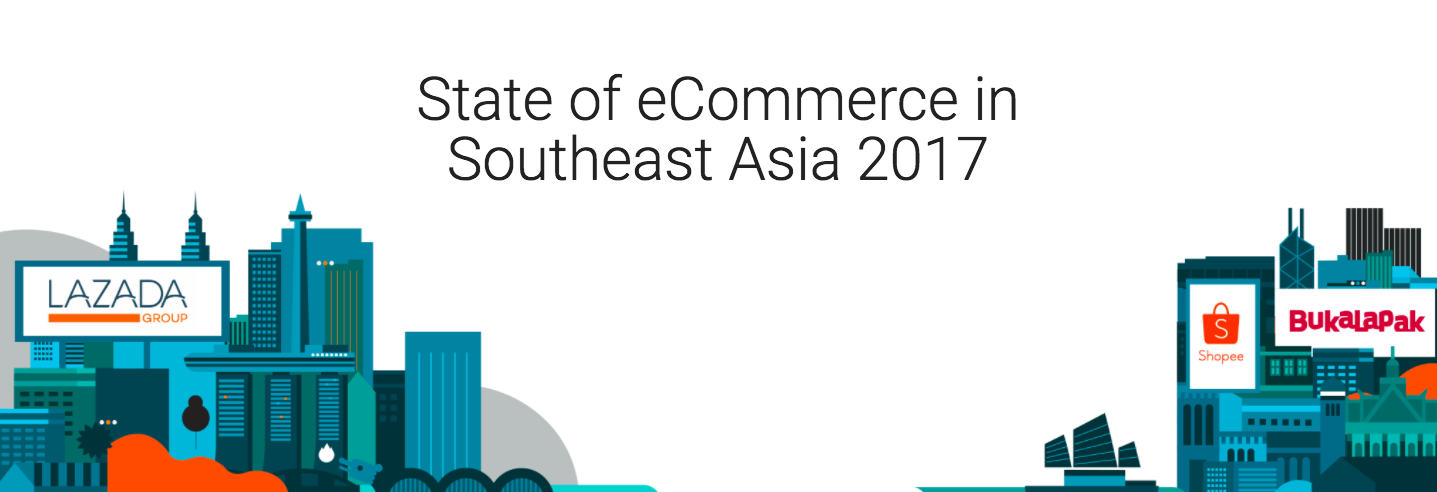 The state of ecommerce in southeast asia in 2017 the startup medium ccuart Images