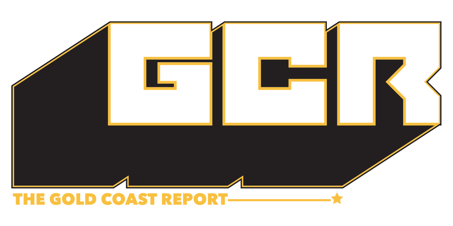 The Gold Coast Report