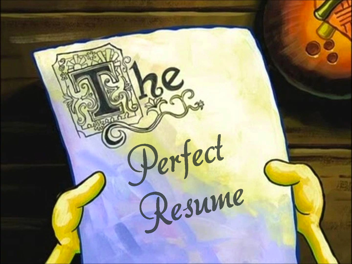 The Perfect Resume Ryan Joseph Hill Medium