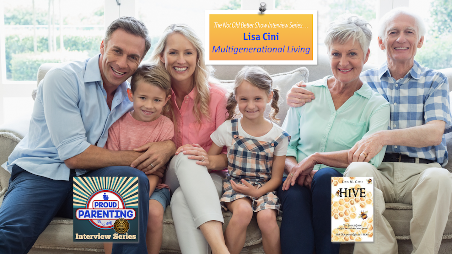 Multigenerational Living, With Senior Living Designer, Lisa Cini