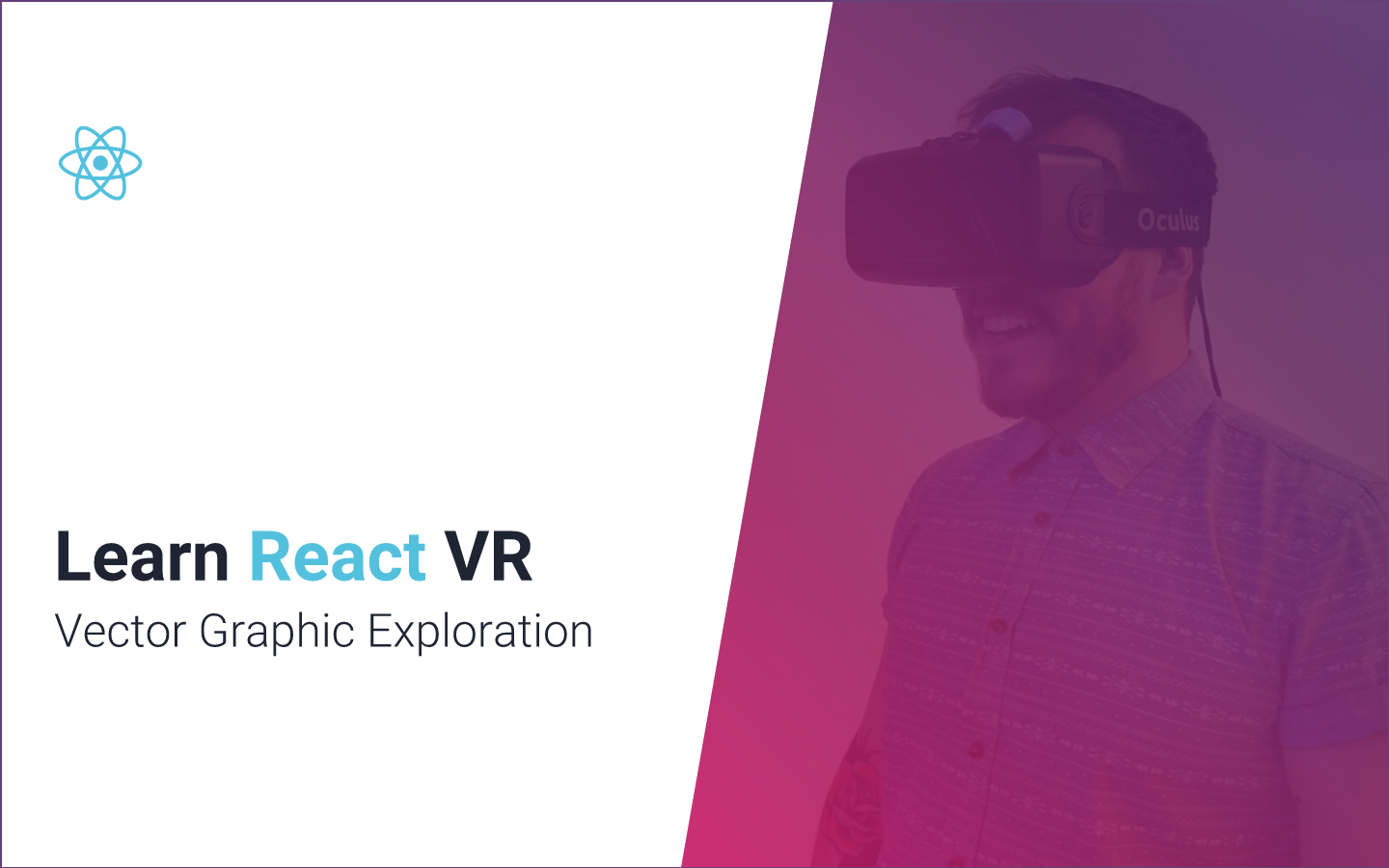 Learn React VR (Chapter 6 | Vector Graphic Exploration)