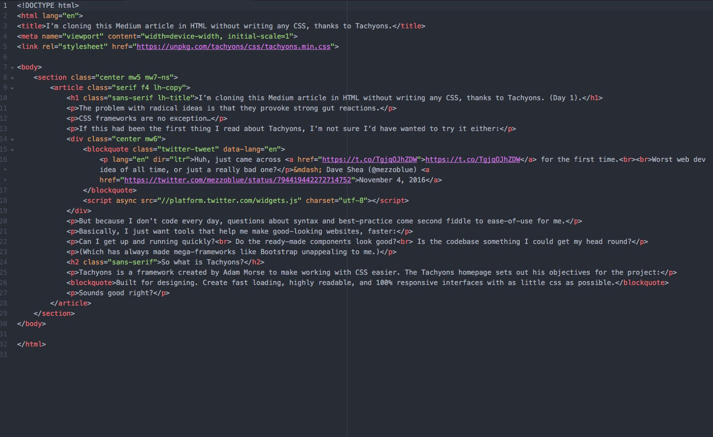 I\'m cloning this Medium article in HTML without writing any CSS ...