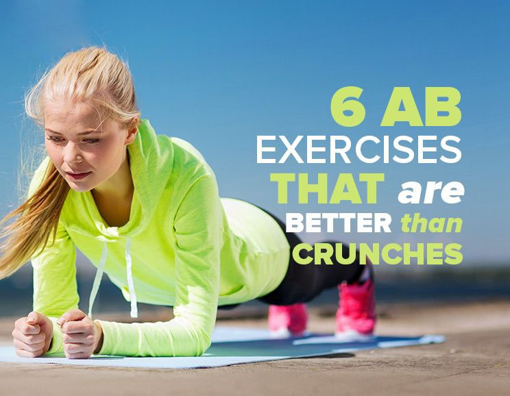 6 Ab Exercises That Are Better Than Crunches