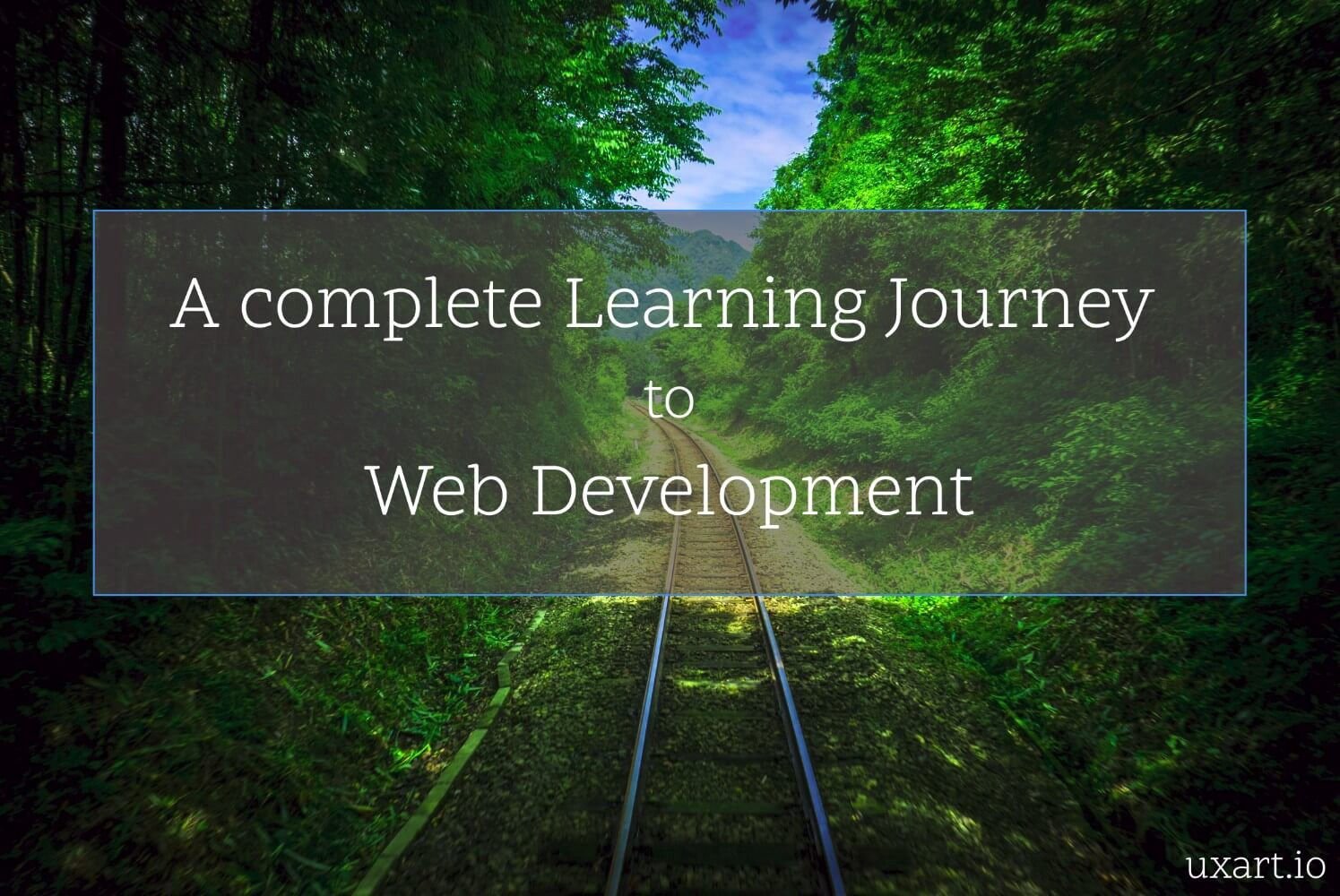 Join me on a complete learning journey to web development the join me on a complete learning journey to web development the ultimate blueprint malvernweather Gallery
