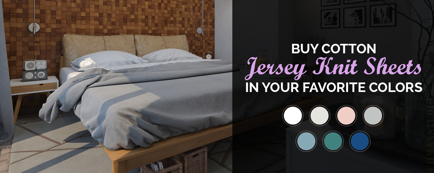 Get Jersey Knit Sheets In Your Favorite Colors