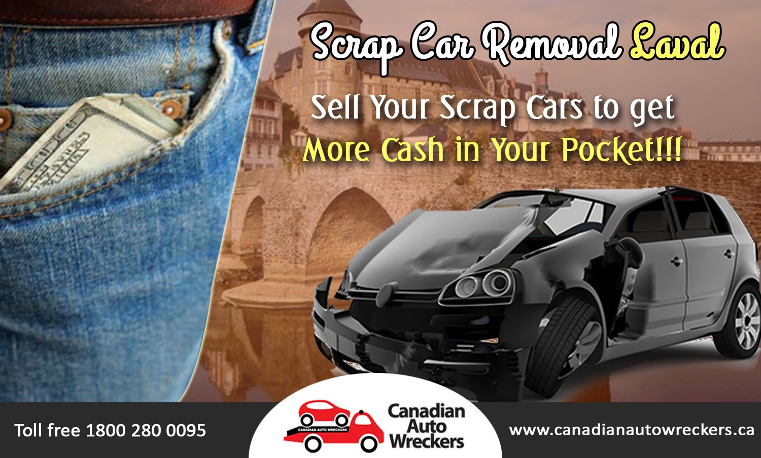 SCRAP YOUR OLD VEHICLE FOR CASH @ Scrap Car Removal Laval