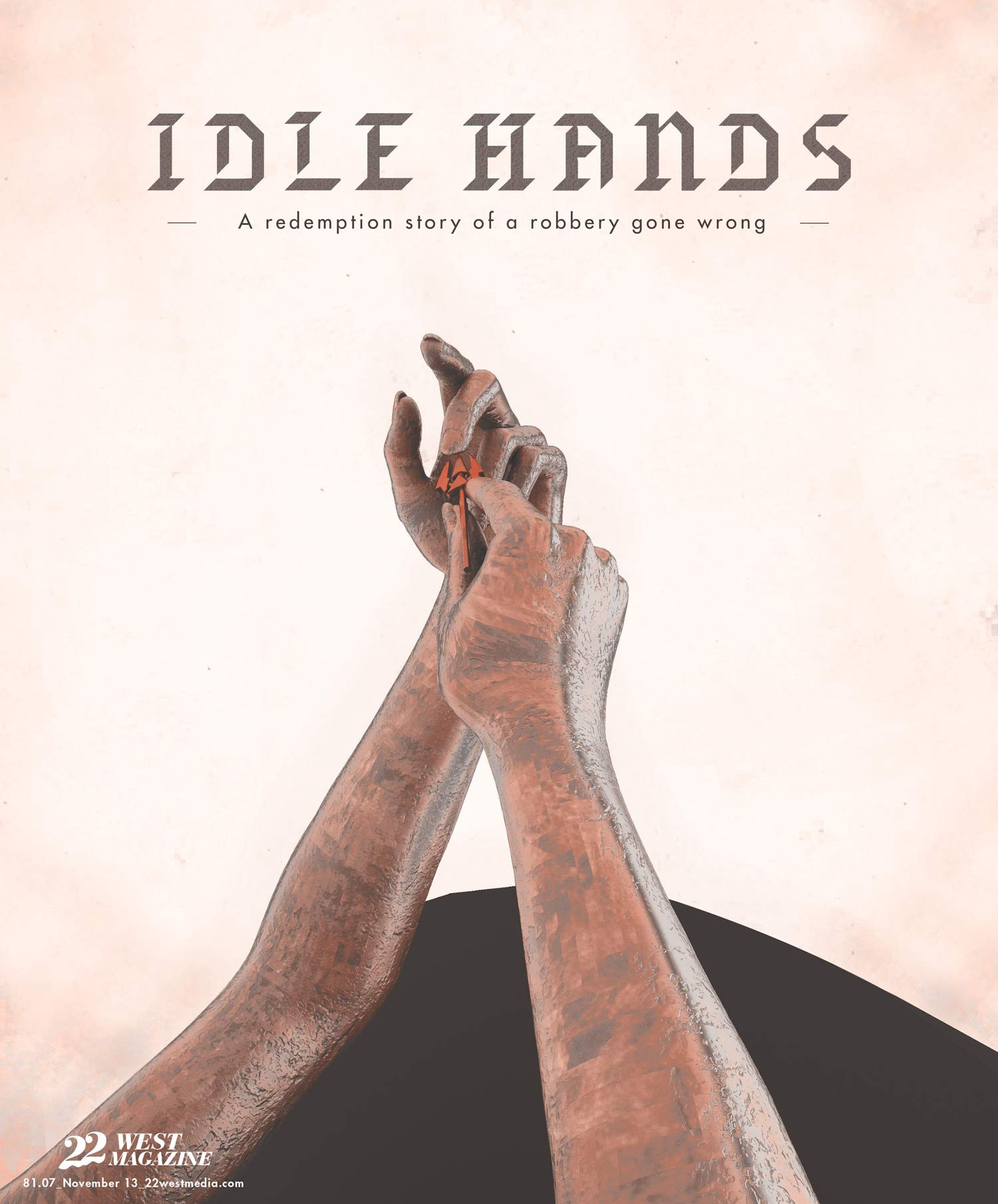Idle Hands – 22 West Magazine – Medium