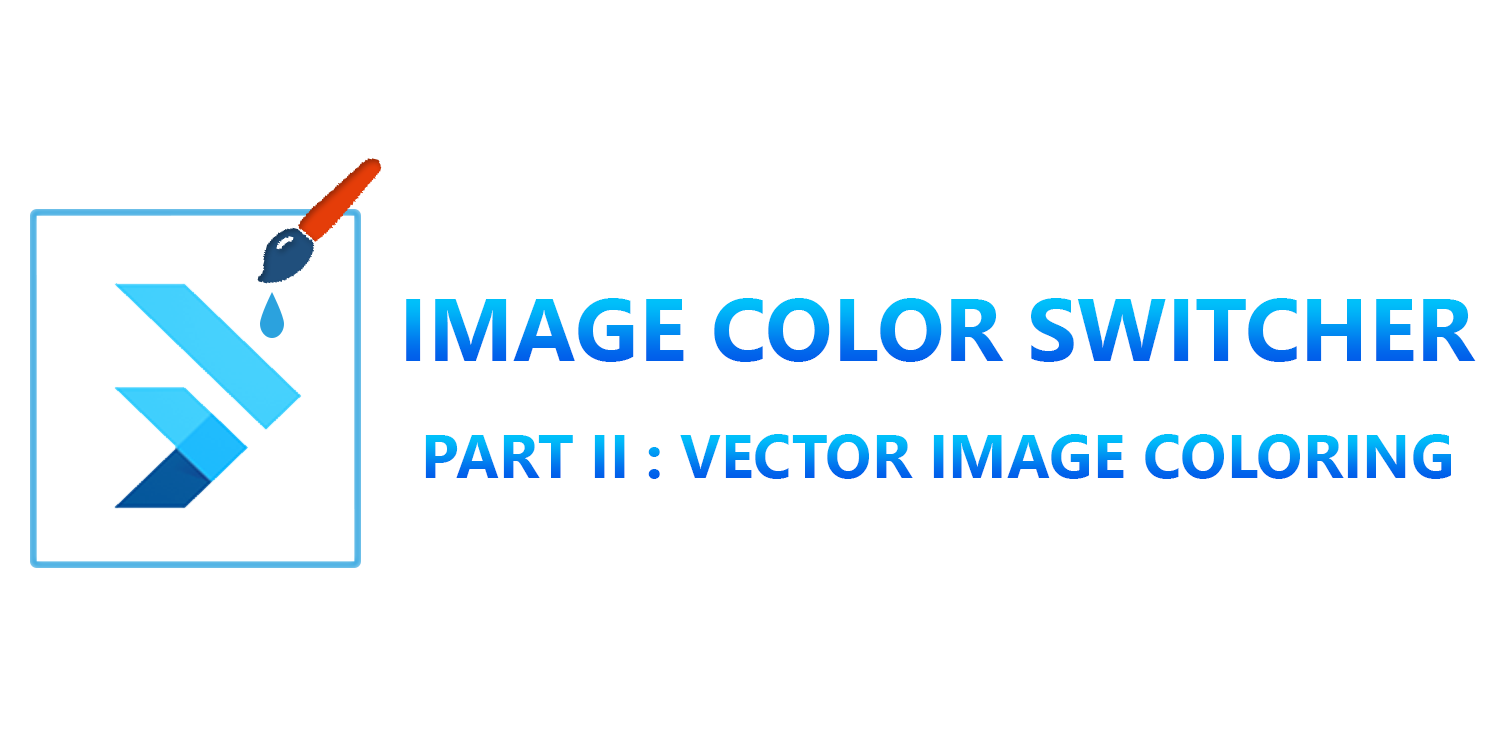 ImageColorSwitcher in Flutter: Part 2-Vector Image Coloring