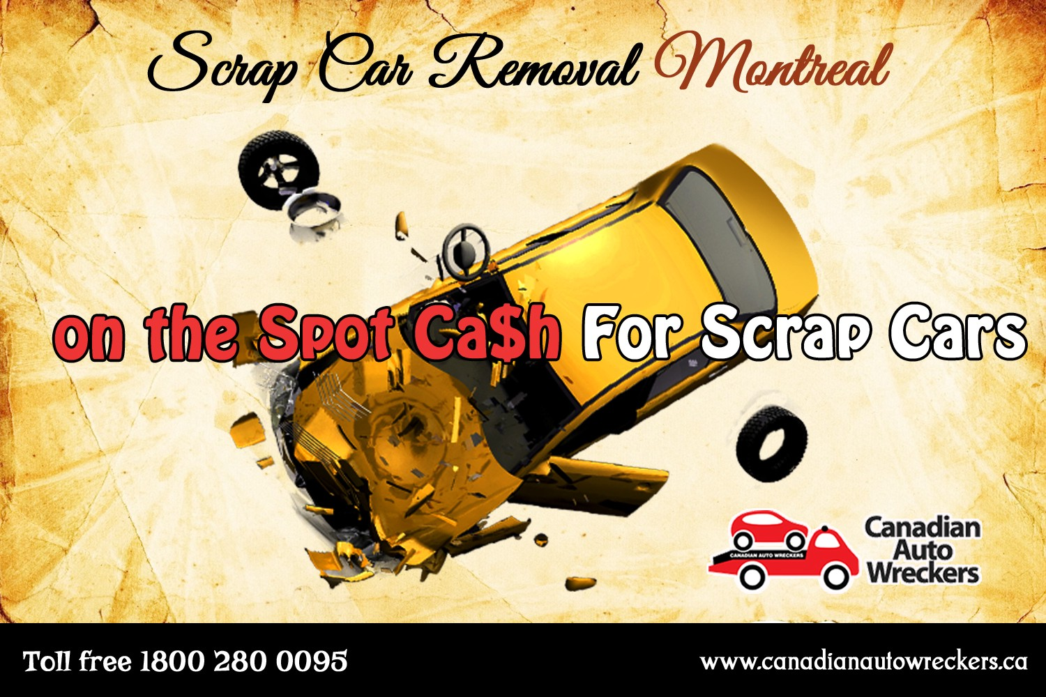 Scrap Car Removal Montreal — Canadian Auto Wreckers — Top Dollar ...