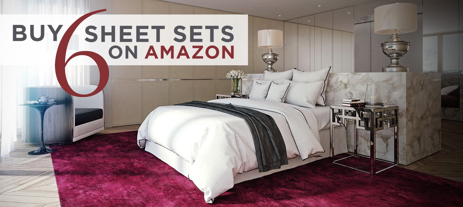 Buy Six Bed Sheets From Amazon.com