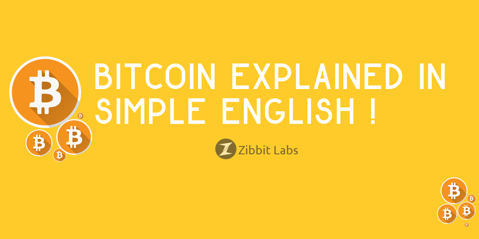 Bitcoin Explained In Simple English With Out Any Tech Word