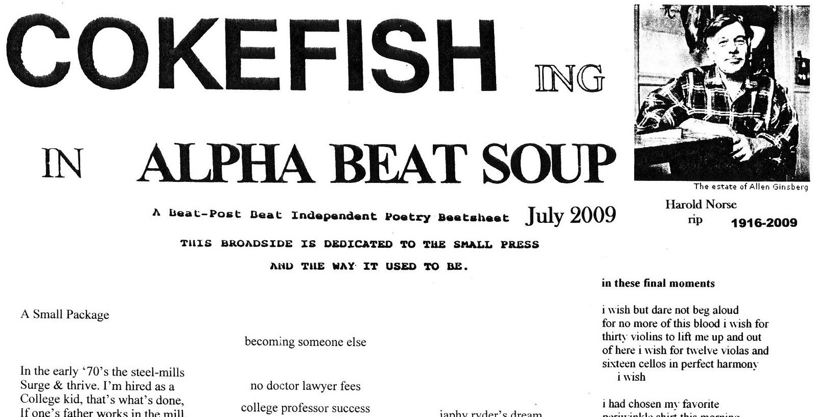 On Cokefishing In Alpha Beat Soup July 2009 The Coil Medium Review