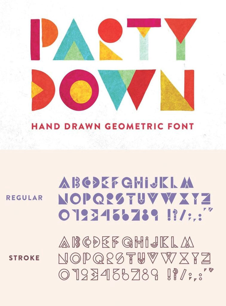 Party Down - Geometric Font by Jordan Dale Young