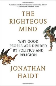 Book Cover: The Righteous Mind: Why Good People Are Divided by Politics and Religion