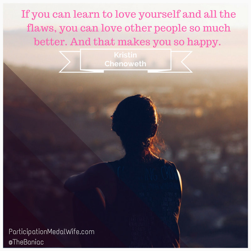 if you can learn to love yourself and all flaws you can love other people so much better  and that makes you so happy