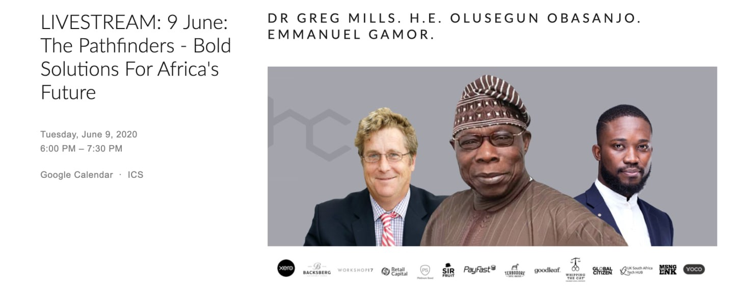 The Pathfinders conversation I shall be having with H.E. Olusegun Obasanjo & Dr. Greg Mills on June 9th, 2020