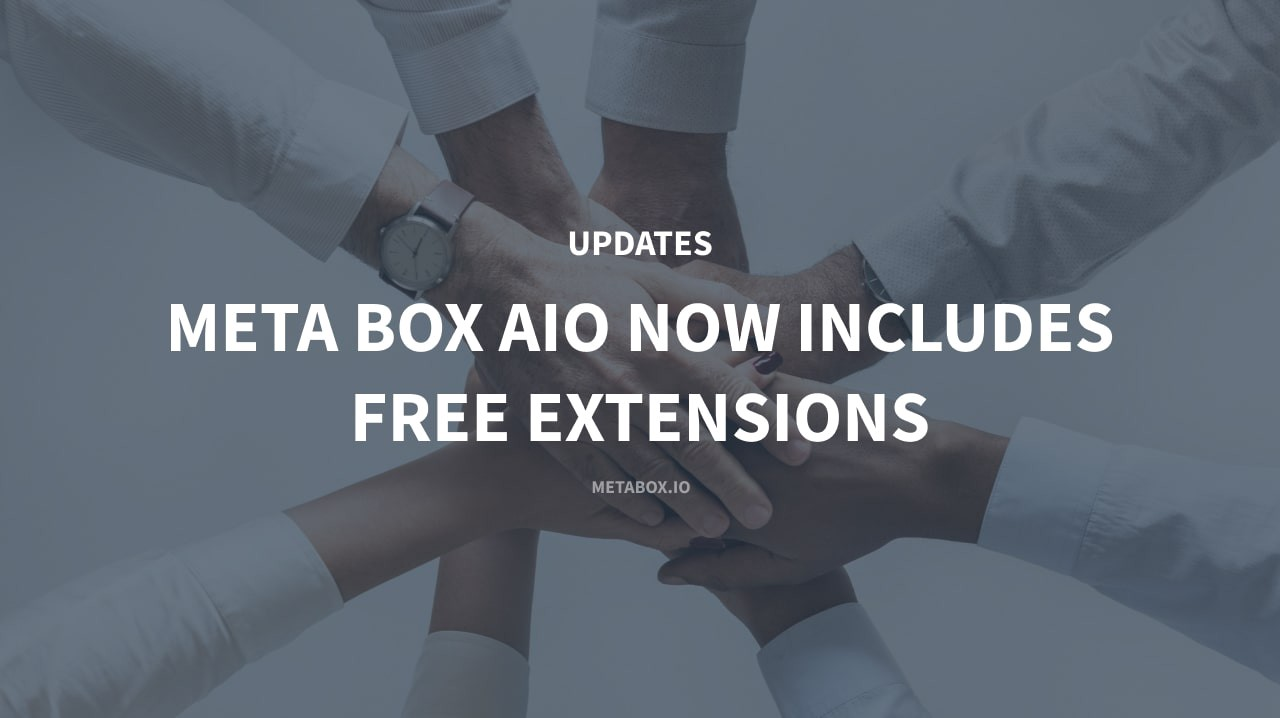 Meta Box AIO Now Includes Free Extensions