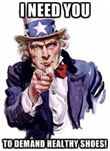 Uncle Sam needs you to demand healthy shoes