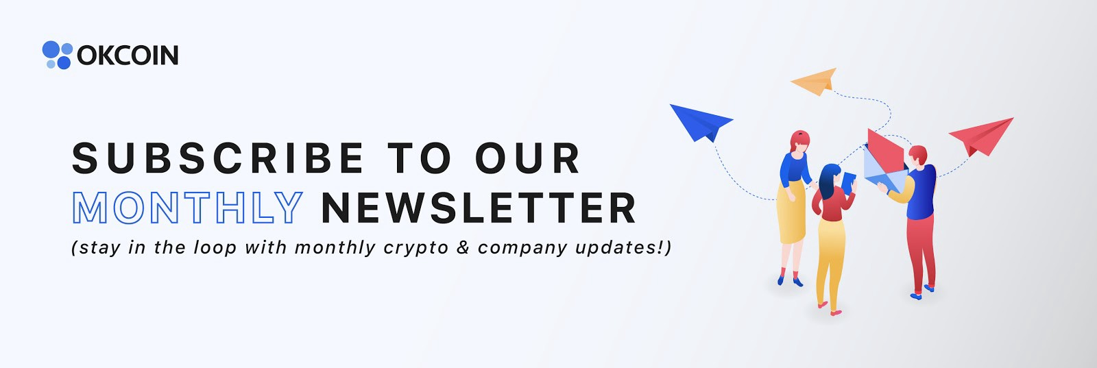 Sign-up for OKCoin's Newsletter -Crypto News Roundup