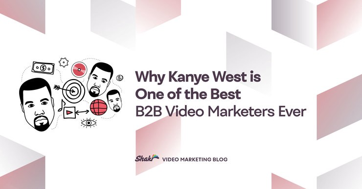 Why kanye west is one of the best b2b video marketers ever