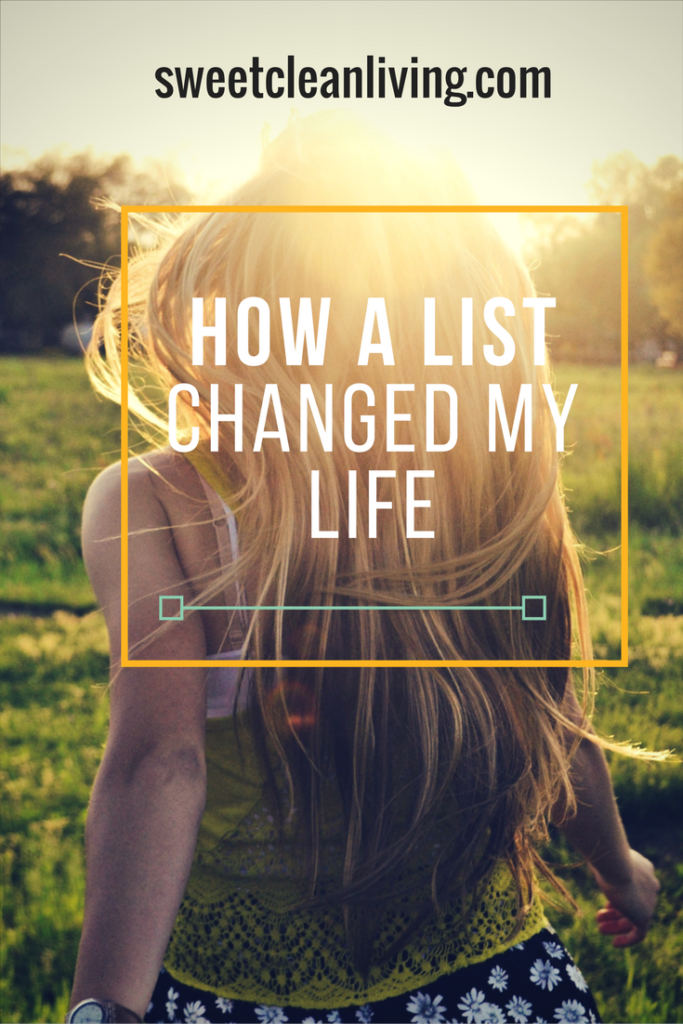 How A List Changed My Life - sweetcleanliving.com
