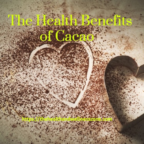 The Health Benefits of Cacao