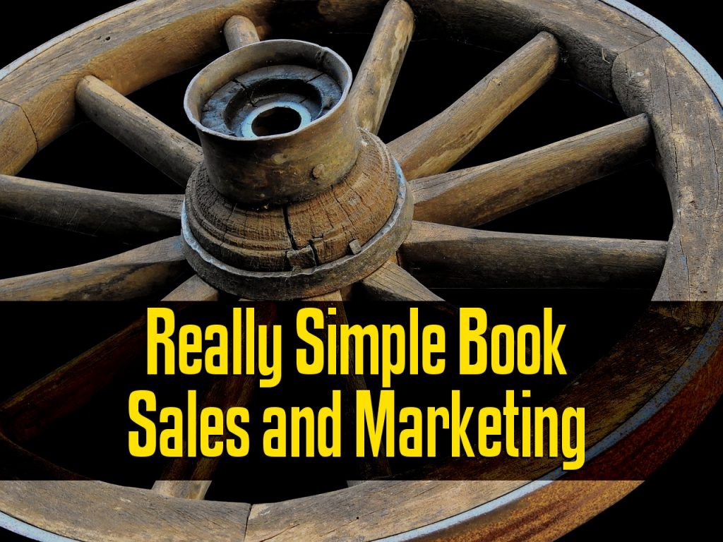 Really Simple Book Sales and Marketing