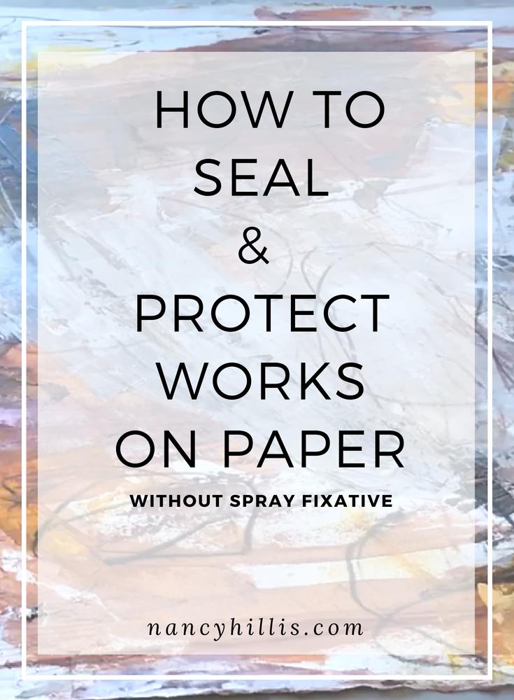 Seal & Protect Works On Paper