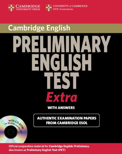 Cambridge Preliminary English Test Extra Student's Book with Answers and CD-ROM (PET Practice Tests)