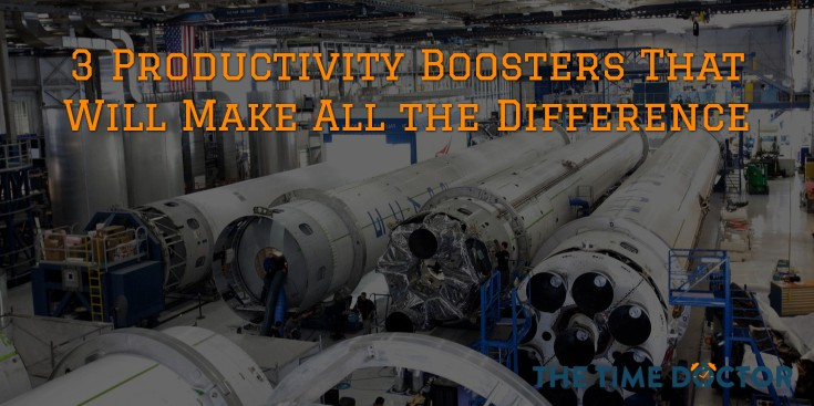 3 Productivity Boosters That Will Make All the Difference