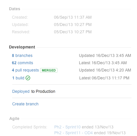 Developer actions straight on an Issue in Jira.