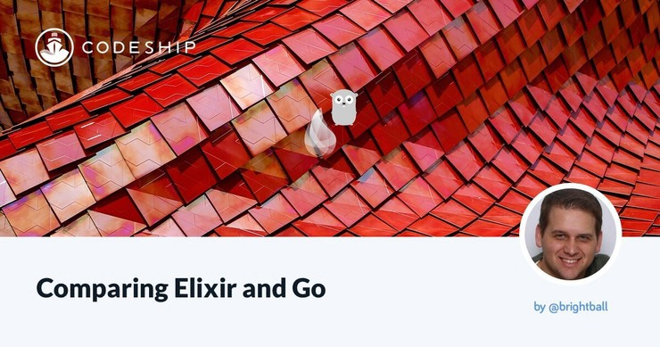 Codeship comparing elixir and go