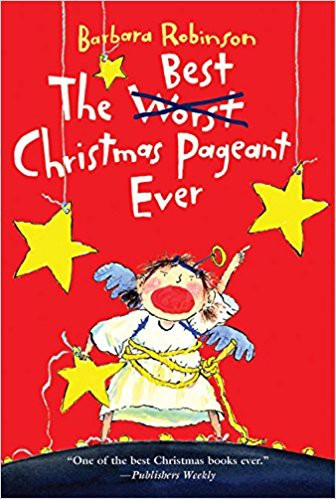 25 the best christmas pageant ever by barbara robinson - Best Christmas Books