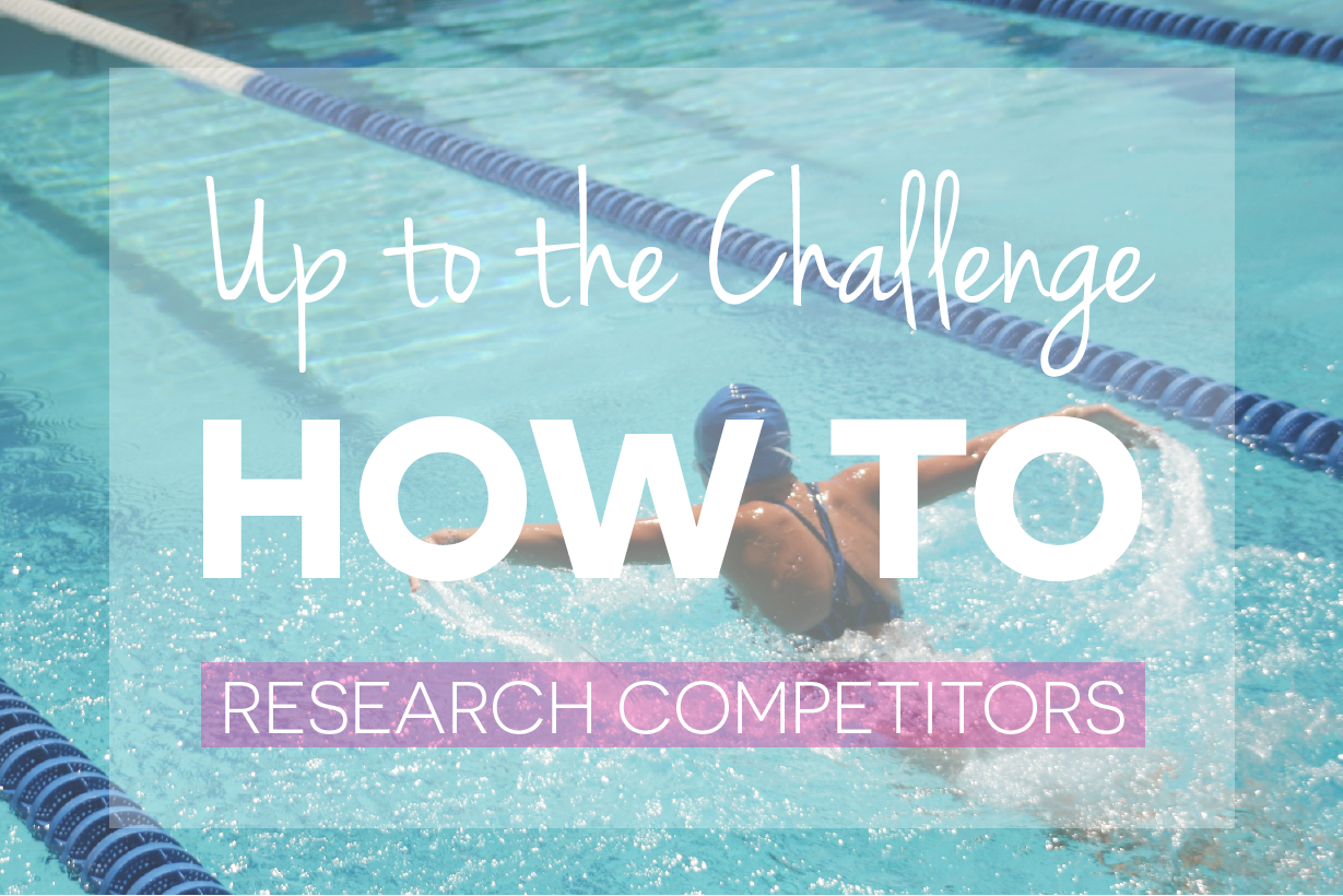 Up to the Challenge How to Research Competitors Img-01