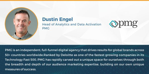 Head of Analytics and Data Activation Dustin Engel PMG