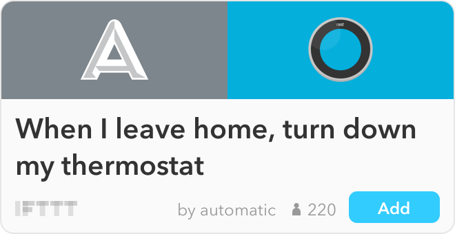 IFTTT Recipe: When I leave home, turn down my thermostat connects automatic to nest-thermostat