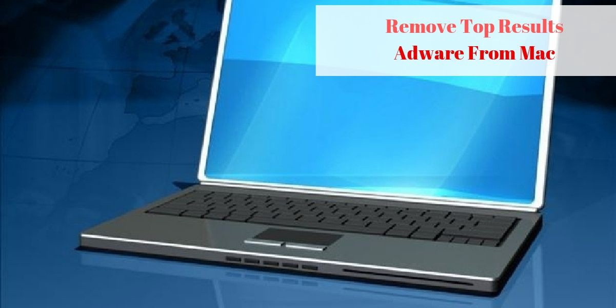 How To Remove Top Results Adware From Mac OS – Cyber Security – Medium