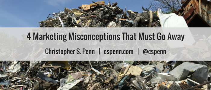 4 Marketing Misconceptions That Must Go Away.png