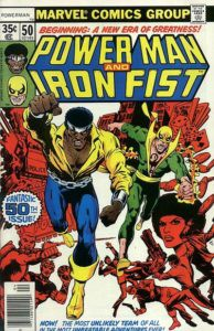 The battle is joined: Power Man and Iron Fist #50.