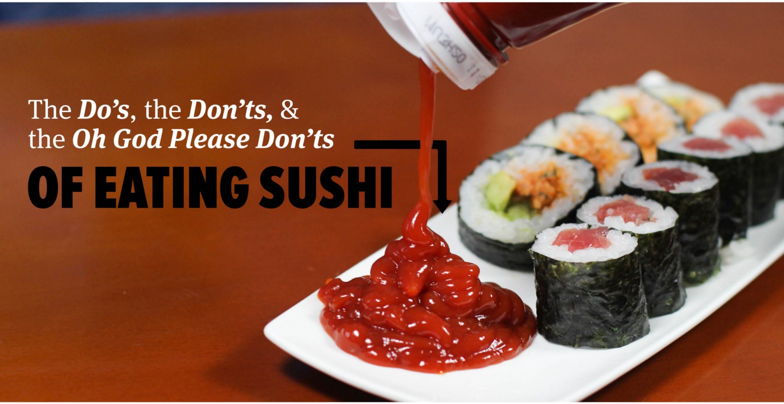 The Dos and Donts of Sushi
