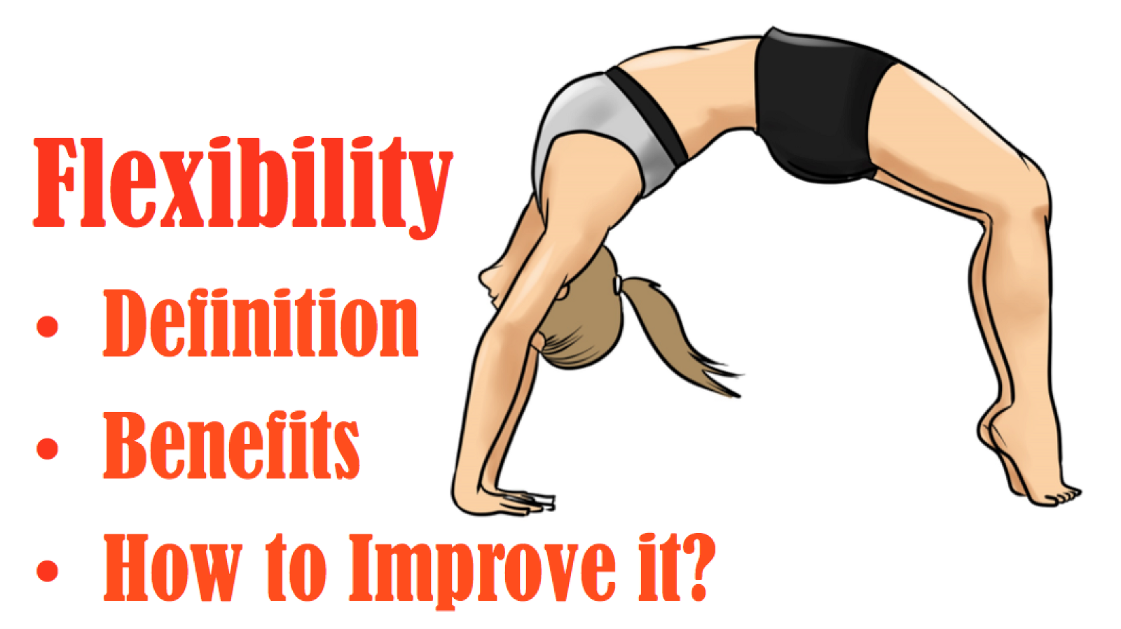 Elegant In This Article We Talk About The Definition Of Flexibility, What Are The  Benefits Of Flexibility And How To Improve It?