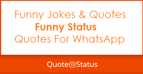 70 Funny Status Funny Jokes For Kids and Fun Quotes For WhatsApp